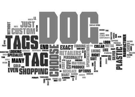 A LOOK AT CUSTOM DOG TAGS TEXT WORD CLOUD CONCEPT Ilustrace