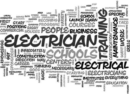 A LOOK AT ELECTRICIAN SCHOOLS TEXT WORD CLOUD CONCEPT