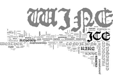 A LOOK AT ICE WINE TEXT WORD CLOUD CONCEPT Illustration