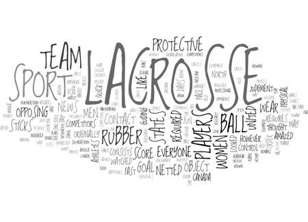 A LOOK AT LACROSSE TEXT WORD CLOUD CONCEPT