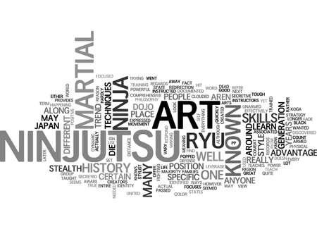 A LOOK AT NINJUTSU TEXT WORD CLOUD CONCEPT