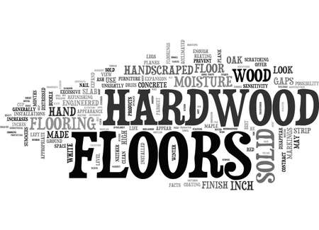 A LOOK AT SOLID HARDWOOD FLOORS TEXT WORD CLOUD CONCEPT