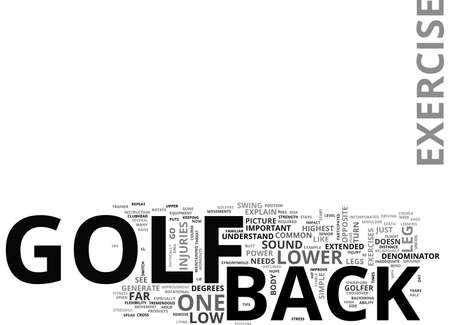 BACK EXERCISE AND GOLF ARE SYNONYMOUS TEXT WORD CLOUD CONCEPT