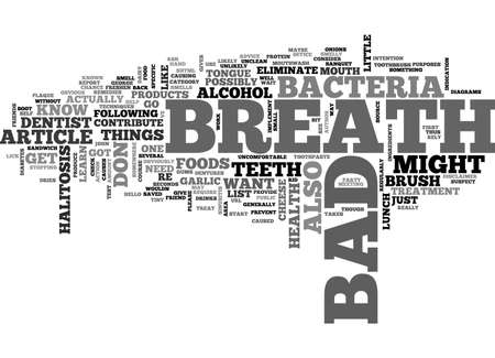 BAD BREATH AND HALITOSIS REMEDIES TEXT WORD CLOUD CONCEPT Illustration