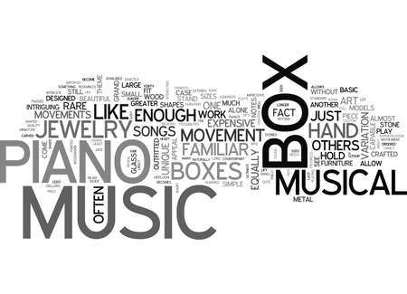 A FINE PIANO MUSIC BOX IS A WORK OF ART TEXT WORD CLOUD CONCEPT