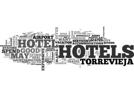 A GUIDE TO TORREVIEJA HOTELS TEXT WORD CLOUD CONCEPT