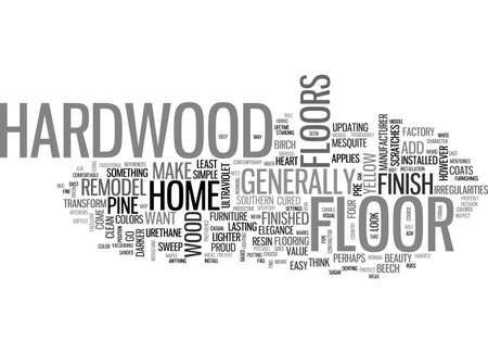 A HARDWOOD FLOOR FOR YOUR HOME TEXT WORD CLOUD CONCEPT Ilustração