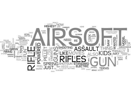 AIRSOFT RIFLES FOR KIDS WHO NEVER GREW UP TEXT WORD CLOUD CONCEPT