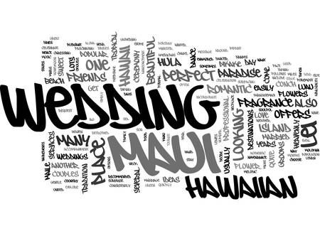 A MARRIAGE MADE IN MAUI HEAVEN TEXT WORD CLOUD CONCEPT