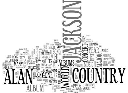 ALAN JACKSON CONCERT DETAILS TEXT WORD CLOUD CONCEPT