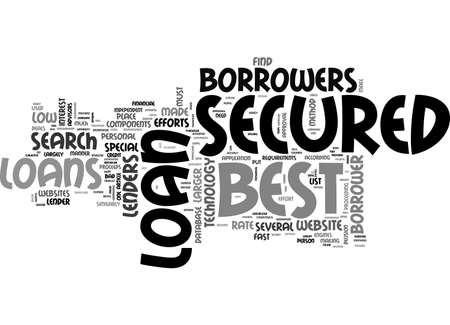A METHODICAL APPROACH TO BEST SECURED LOANS TEXT WORD CLOUD CONCEPT Ilustração