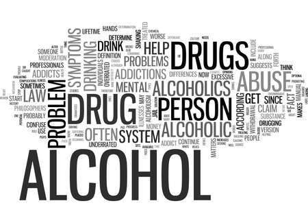 ALCOHOL AND DRUG ABUSE IN MENTAL HEALTH TEXT WORD CLOUD CONCEPT