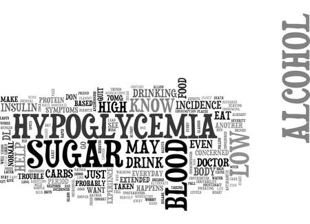 ALCOHOL AND HYPOGLYCEMIA TEXT WORD CLOUD CONCEPT