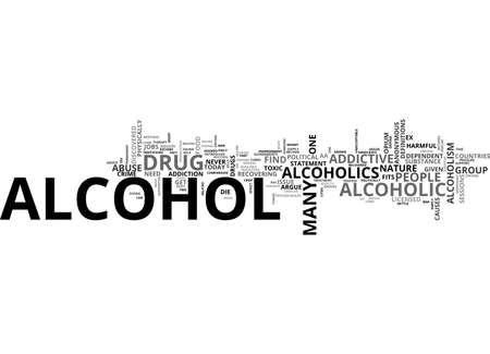 ALCOHOL IS THERE A COMPARISON WITH HARD DRUGS TEXT WORD CLOUD CONCEPT