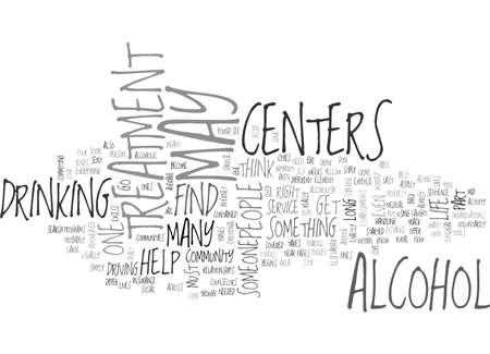 centers: ALCOHOL TREATMENT CENTERS TEXT WORD CLOUD CONCEPT