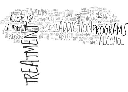 ALCOHOL TREATMENT THERAPY IN CALIFORNIA TEXT WORD CLOUD CONCEPT Иллюстрация