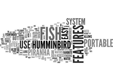 finders: A PORTABLE AND EASY TO USE SYSTEM TO LOCATE YOUR FISH HUMMINBIRD PIRANHA MAX TEXT WORD CLOUD CONCEPT