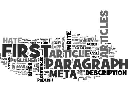 paragraphs: A PUBLISHER S RANT WHY I HATE YOUR FIRST PARAGRAPH TEXT WORD CLOUD CONCEPT Illustration