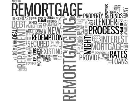 A QUICK GUIDE TO REMORTGAGE TEXT WORD CLOUD CONCEPT