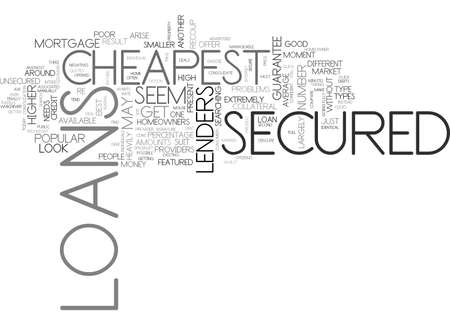 A QUICK GUIDE TO THE AVAILABLE CHEAPEST SECURED LOANS TEXT WORD CLOUD CONCEPT