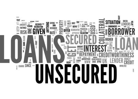 A QUICK GUIDE TO UNSECURED LOANS TEXT WORD CLOUD CONCEPT
