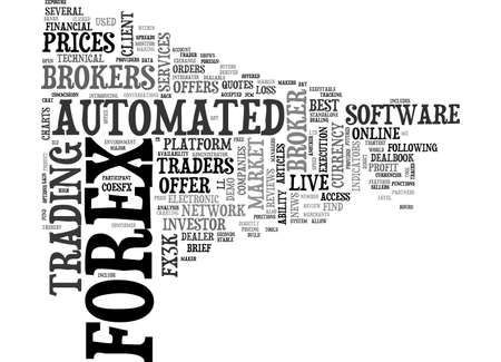 automated: A REVIEW OF AUTOMATED FOREX BROKERS TEXT WORD CLOUD CONCEPT