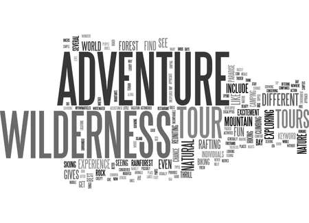 ADVENTURE TOUR IN WILDERNESS TEXT WORD CLOUD CONCEPT 向量圖像