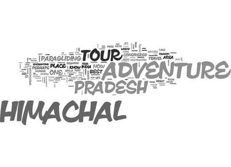 ADVENTURE TOUR TO HIMACHAL TEXT WORD CLOUD CONCEPT
