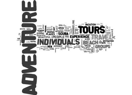 ADVENTURE TOURS FOR INDIVIDUALS TEXT WORD CLOUD CONCEPT