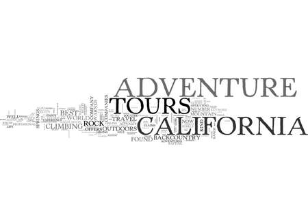 ADVENTURE TOURS IN CALIFORNIA TEXT WORD CLOUD CONCEPT