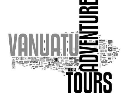 ADVENTURE TOURS VANUATU TEXT WORD CLOUD CONCEPT Illustration