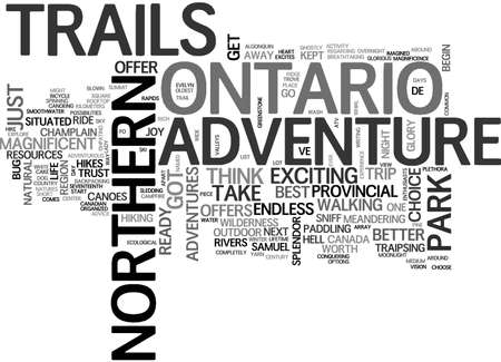ADVENTURE TRAILS IN NORTHERN ONTARIO TEXT WORD CLOUD CONCEPT