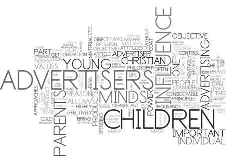 ADVERTISERS AND OUR CHILDREN TEXT WORD CLOUD CONCEPT