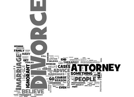 ADVICE FROM A DIVORCE ATTORNEY TEXT WORD CLOUD CONCEPT Illustration