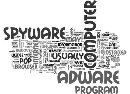ADWARE AND SPYWARE WHAT ARE THEY TEXT WORD CLOUD CONCEPT