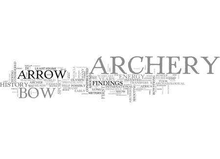 ARCHERY HISTORY TEXT WORD CLOUD CONCEPT