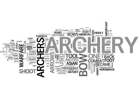 histories: ARCHERY THREE NOTED HISTORIES TEXT WORD CLOUD CONCEPT Illustration