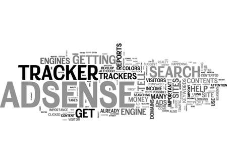 ARE ADSENSE TRACKER THAT IMPORTANT YOU BET YOUR BEHIND IT IS TEXT WORD CLOUD CONCEPT