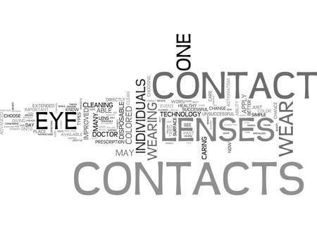 tried: ARE CONTACTS RIGHT FOR YOU TEXT WORD CLOUD CONCEPT