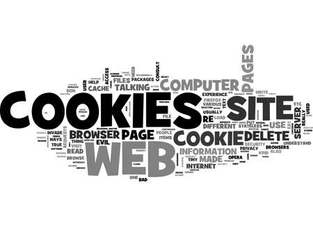 ARE COOKIES EVIL WHAT SERVICE DO COOKIES PERFORM IN A WEB BROWSER TEXT WORD CLOUD CONCEPT