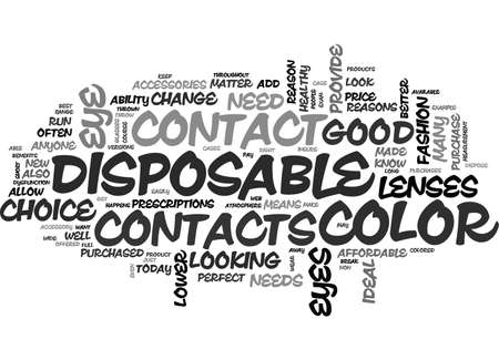 ARE DISPOSABLE COLOR CONTACTS GOOD TEXT WORD CLOUD CONCEPT Illustration