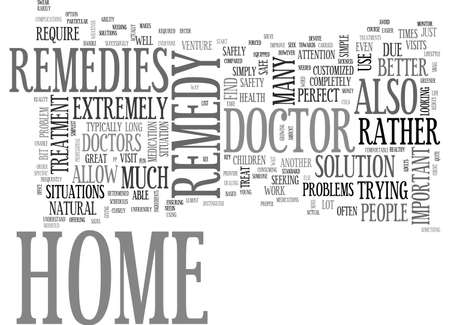 ARE HOME REMEDIES BETTER THAN A DOCTOR TEXT WORD CLOUD CONCEPT