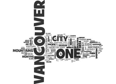 BEAUTIFUL VANCOUVER CITY OF THE SEA MOUNTAINS TEXT WORD CLOUD CONCEPT