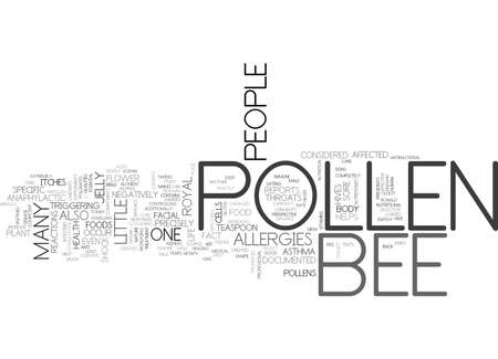 documented: BEE POLLEN A MEDICAL MIRACLE TEXT WORD CLOUD CONCEPT