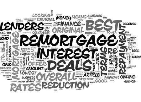 A GUIDE TO THE BEST REMORTGAGE DEALS TEXT WORD CLOUD CONCEPT