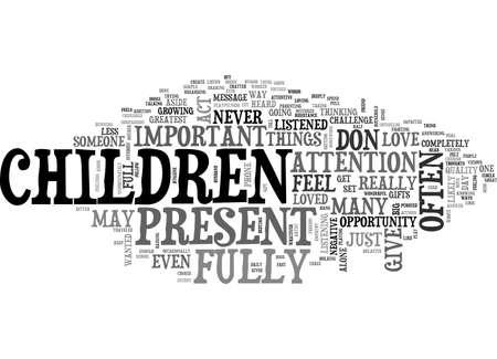 ARE YOU PRESENT WITH YOUR CHILDREN TEXT WORD CLOUD CONCEPT Illusztráció