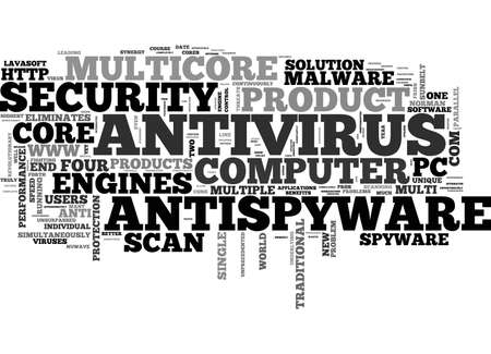 A NEW UNIQUE MULTICORE ANTIVIRUS ANTISPYWARE PRODUCT TEXT WORD CLOUD CONCEPT