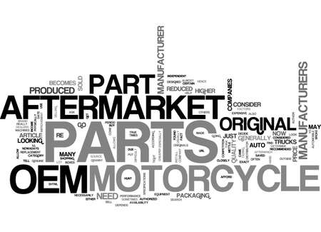 aftermarket: AFTERMARKET VS OEM MOTORCYCLE PARTS TEXT WORD CLOUD CONCEPT