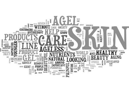 AGEL AGELESS SKIN CARE HOW TO LOOK YOUNGER THAN EVER WITHOUT ANY PAINFUL PROCEDURES TEXT WORD CLOUD CONCEPT