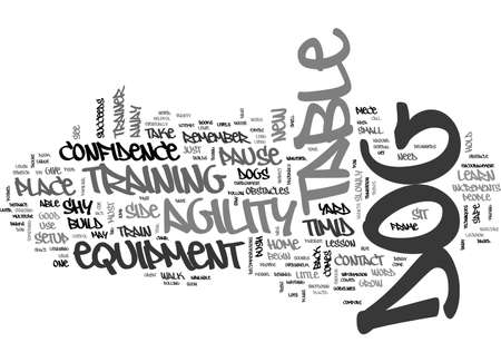 AGILITY BUILDS CONFIDENCE IN YOUR DOG TEXT WORD CLOUD CONCEPT